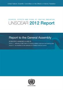 UNSCEAR 2012 report: Sources, effects and risks of ionizing radiation